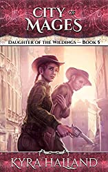 City of Mages (Daughter of the Wildings Book 5)