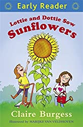 Lottie and Dottie Sow Sunflowers (Early Reader)