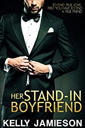 Her Stand-In Boyfriend (Entangled Select Contemporary)
