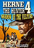 Shadow of the Vulture (A Herne the Hunter Western Book 4)