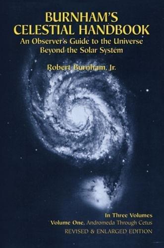 Celestial Handbook: v. 1: An Observer's Guide to the Universe Beyond the Solar System (Dover Books on Astronomy) por Robert Burnham