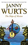 The Ships of Merior (The Wars of Light and Shadow, Book 2) (Wars of Light & Shadow)