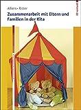 Zusammenarbeit mit Eltern und Familien in der Kita (Basiswissen Frühpädagogik)