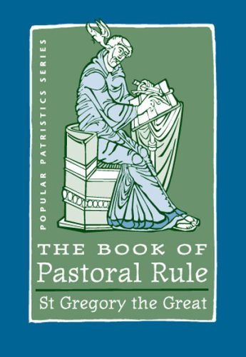 The Book of Pastoral Rule: St. Gregory the Great (Popular Patristics Series) por Pope Gregory I
