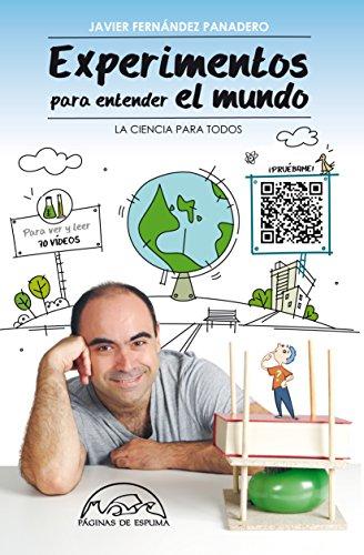 Experimentos para entender el mundo: La ciencia para todos (Voces / Ensayo nº 179) por Javier Fernández Panadero