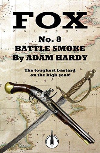 Battle Smoke (Fox Book 8) (English Edition) par Adam Hardy