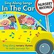 Sing Along Songs in the Car - Nursery Rhymes