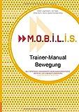 M.O.B.I.L.I.S. Trainer-Manual Bewegung