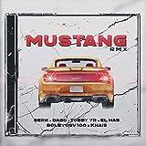 Mustang (feat. Dago Rc, Tobby Yr, El Has, La Role, Khais, Osv.100) [Remix]