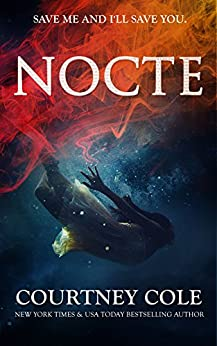 NOCTE (The Nocte Trilogy Book 1) (English Edition) di [Cole, Courtney]