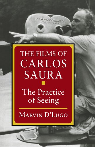 The Films of Carlos Saura: The Practice of Seeing