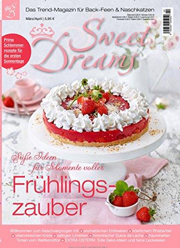 Sweet Dreams [Abonnement jeweils 6 Ausgaben jedes Jahr] (Magazin Sweets)