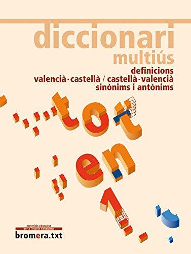 Diccionari multiús (BROMERA.TXT) por Ofelia Sanmartín Bono