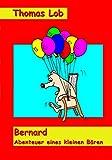 Bernard - Abenteuer eines kleinen Bären