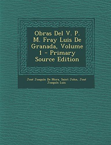 Obras Del V. P. M. Fray Luis De Granada, Volume 1