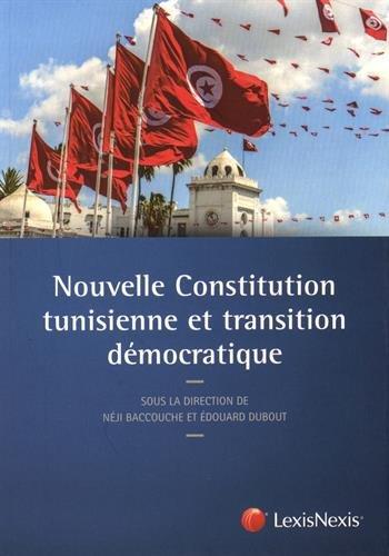 Nouvelle Constitution tunisienne et transition dmocratique