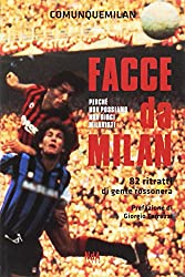 I 10 migliori libri sul Milan