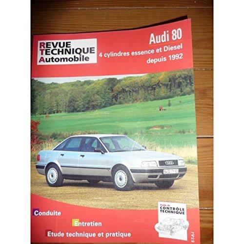 RRTA0556.2 - REVUE TECHNIQUE AUTOMOBILE AUDI 80 depuis 1992 4 cylindres Essence et Diesel TURBO ET TDI