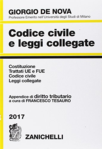 Codice civile e leggi collegate 2017. Con appendice di diritto tributario. Con CD-ROM