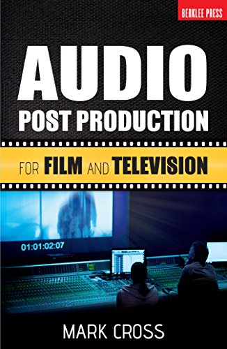 Audio Post Production: For Film and Television (English Edition ...