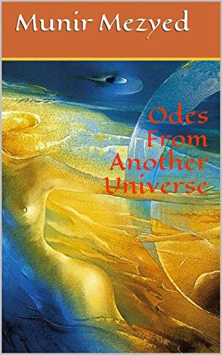 Odes From Another Universe (the Garden Of Azure Book 4) por Munir Mezyed Gratis