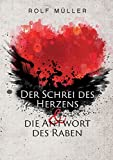 Der Schrei des Herzens und die Antwort des Raben (Amazon.de)