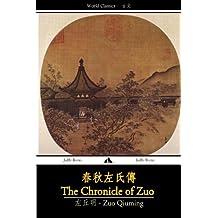 The Chronicle of Zuo (Chunqiu Zuo Zhuan)