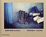 Bernard Plossu western colors