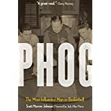 Phog: The Most Influential Man in Basketball (English Edition)