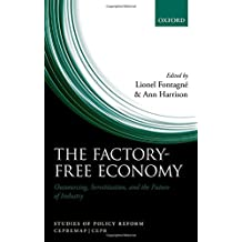 The Factory-Free Economy: Outsourcing, Servitization, and the Future of Industry