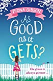 As Good As It Gets? by Fiona Gibson