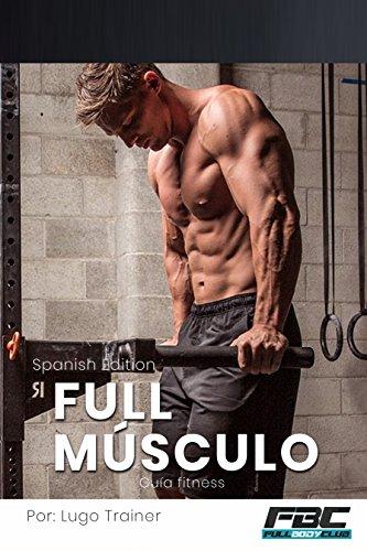 Libro de fitnes: FULL MUSCULO por Lugo Trainer
