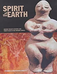 Spirit of the Earth: Ancient Belief Systems and Their Place in the Modern World by Vivianne Crowley (2004-02-01)