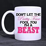 CCVJ- Mugs Cute Don't Let The Pretty Face Fool You I'm A Beast Ceramic Coffee White Mug (11 Ounce) Tea Cup - Best Gift for Birthday,Christmas and New Year