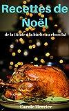 Recettes De Noël : Savoureuses Recettes Sucrées Et Salées !...