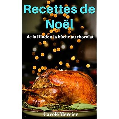 Recettes De Noël : Savoureuses Recettes Sucrées Et Salées !
