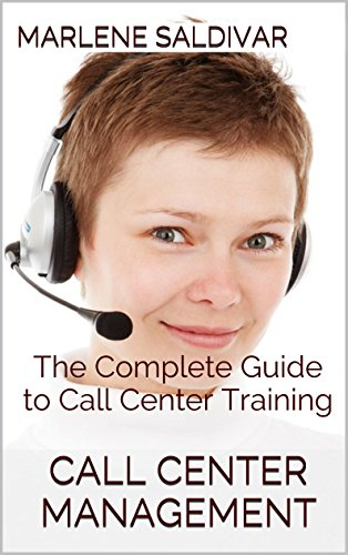 Call Center Management: The Complete Guide to Call Center Training (English Edition)
