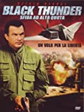 Black thunder - Sfida ad alta quota [IT Import]