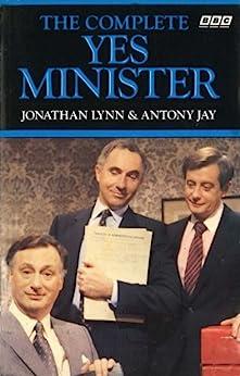 The Complete Yes Minister par [Eddington, Paul, Hawthorne, Nigel]