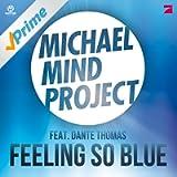 Feeling So Blue (Radio Edit)