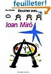 Dessiner avec... Joan Mir�