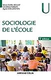 Sociologie de l'école - 5e éd.