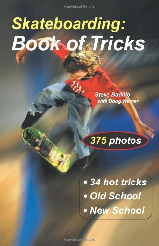 Skateboarding: Book of Tricks (Start-Up Sports) por Steve Badillo