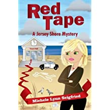 Red Tape by Michele Lynn Seigfried (2013-04-10)