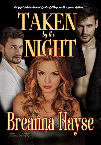 Taken By The Night (English Edition)