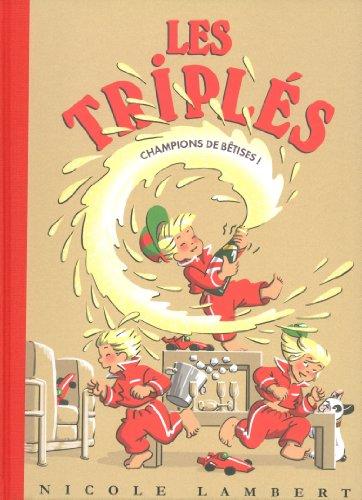 Les Triplés, n° 14 : Champions de bêtises !
