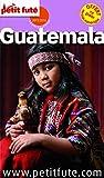 Guide Guatemala 2015 Petit Futé