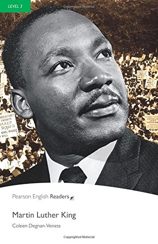 Martin Luther King: Level 3 (Pearson English Readers)