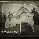 Songtexte von The High Bar Gang - Lost and Undone: A Gospel Bluegrass Companion