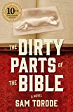 The Dirty Parts of the Bible: A Novel (English Edition)